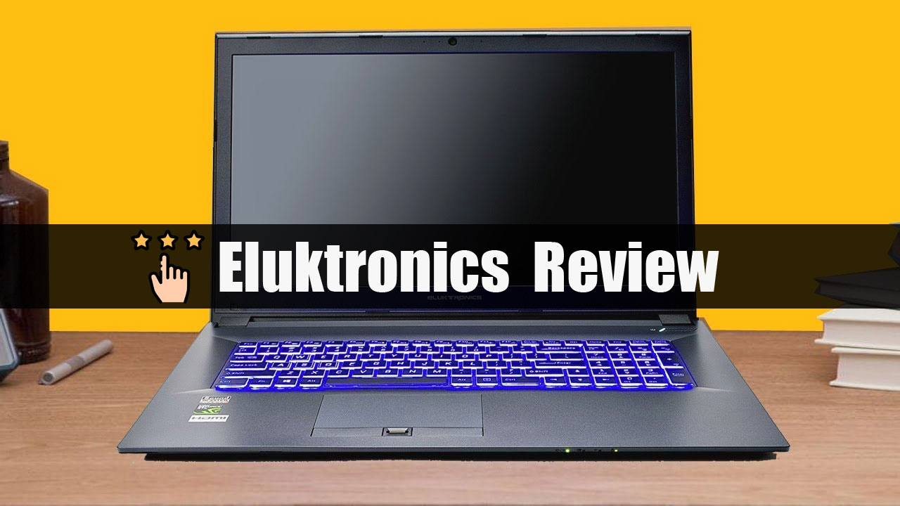 Is Eluktronics A Good Brand?