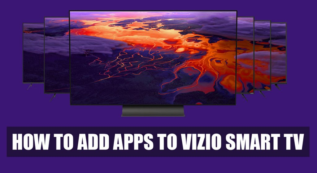 How to Add Apps to Vizio Smart tv